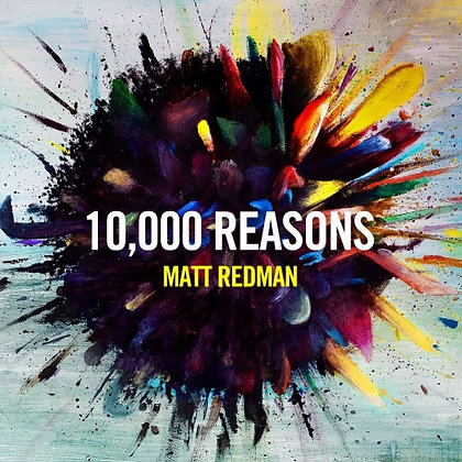10,000 REASONS CD REDMAN, MATT