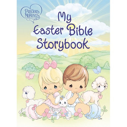Precious Moments: My Easter Bible Story Book THOMAS NELSON  EAN : 9781400319367