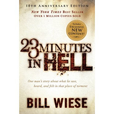 23 Minutes In Hell Paperback One Man's Story about What He Saw, Heard