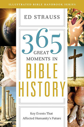 Great Moments In Bible History PB  Key Events That Affected Humanity's Future  E