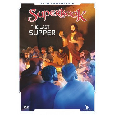 Superbook: The Last Supper DVD The King of Kings Becomes the Servant