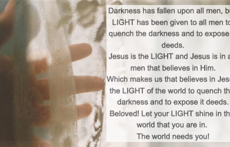 Light In The Mist Of Darkness