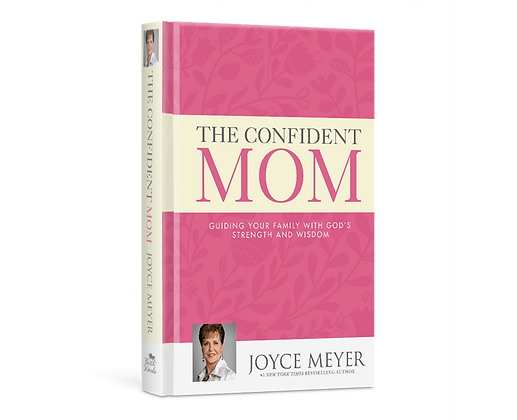 The Confident Mom Paperback By Joyce Meyer