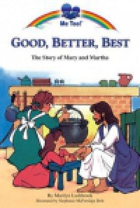 Good, Better, Best Marilyn Lashbrook,Stephanie McFetridge Britt