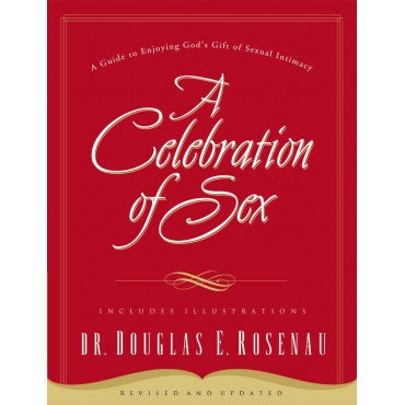 Celebration of Sex Paperback by Douglas Rosenau