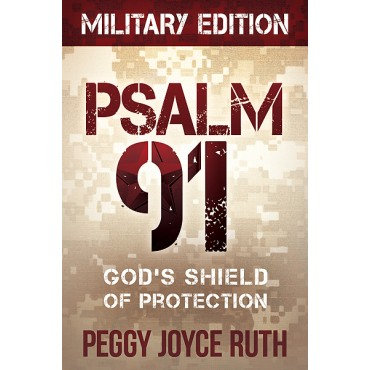 Psalm 91 Military Edition Paperback by Peggy Joyce Ruth