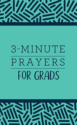 3-Minute Prayers for Grads  Jean Fischer