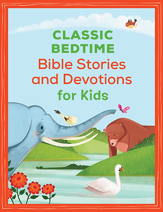 Classic Bedtime Bible Stories for Kids  By Janice Thompson