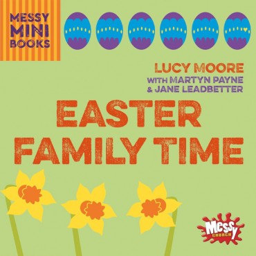 Easter Family Time Moore Lucy EAN : 9780857465283