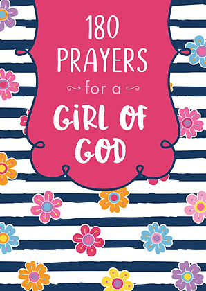 180 Prayers for a Girl of God