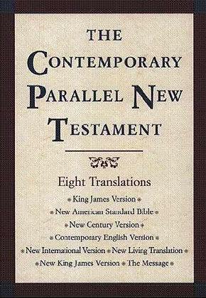 KJV / NASB / NCV / CEV / NIV / NLT / NKJV / The Message Parallel New Testament: