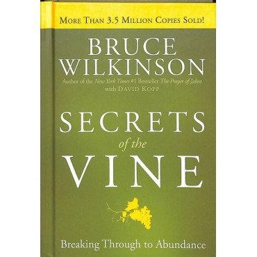 Secrets Of The Vine Wilkinson Bruce