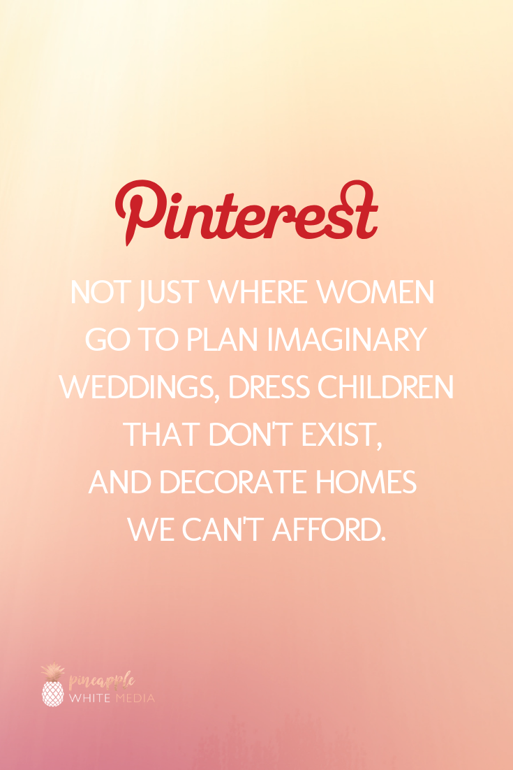 Quote about Pinterest