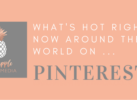 What's hot on Pinterest right now!