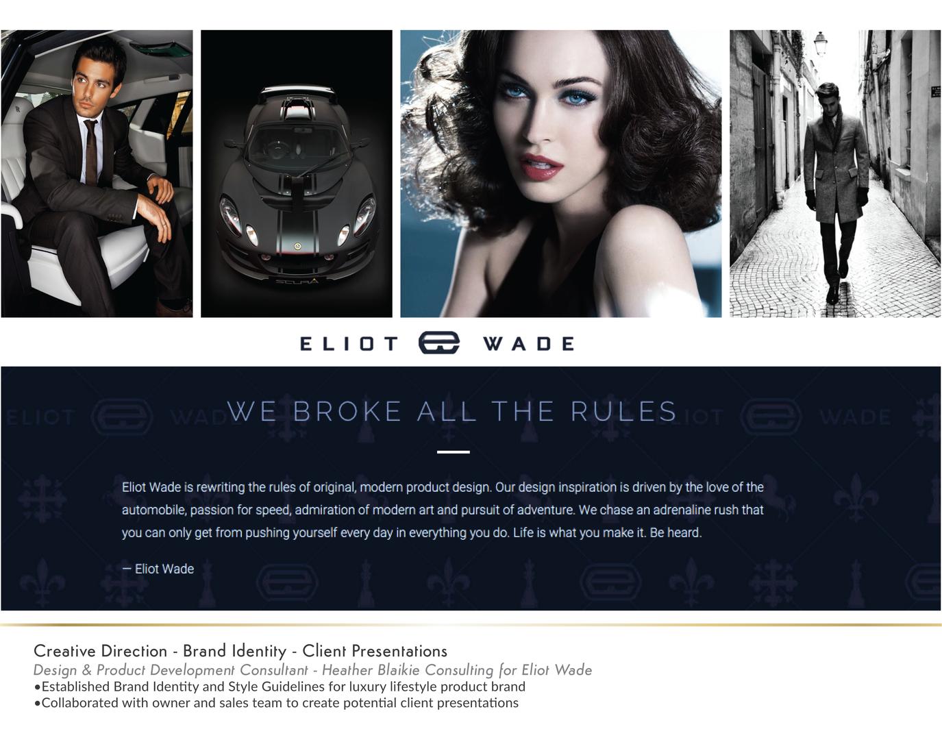 Eliot Wade Client Presentation