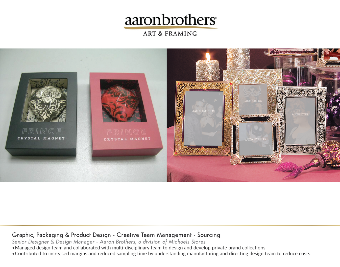 Aaron Brothers Product Line Design