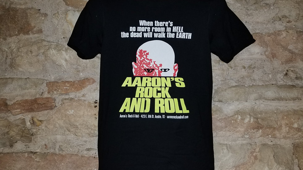 AARON'S ROCK AND ROLL'S DAWN OF THE DEAD TEE