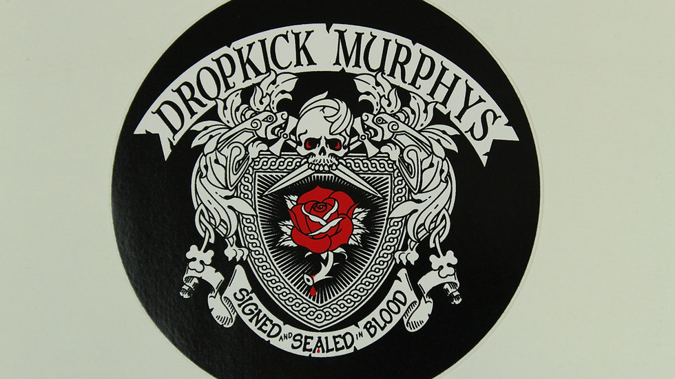 DROPKICK MURPHYS SIGNED AND SEALED IN BLOOD STICKER