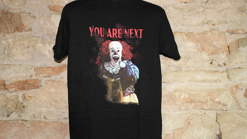 IT YOU ARE NEXT TEE