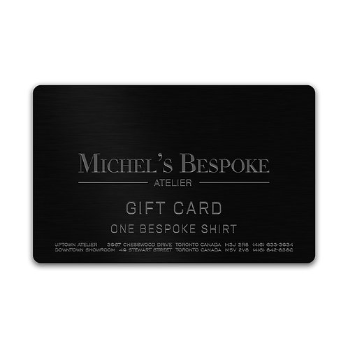MICHEL'S BESPOKE GIFT CARD - ONE BESPOKE SHIRT