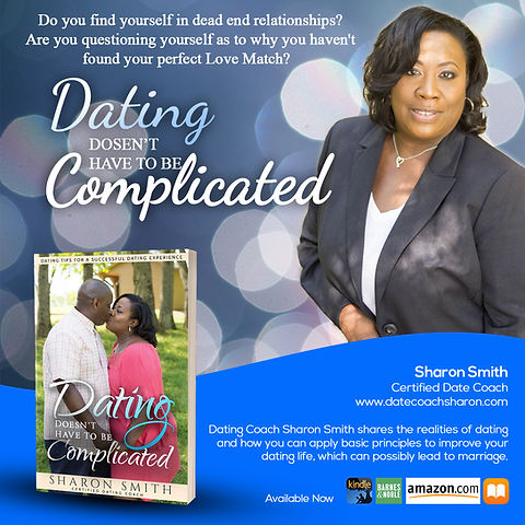 Book cover of Dating dosen't haveto be complicated by sharon smith