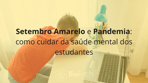 Setembro Amarelo e Pandemia: como cuidar da saúde mental dos estudantes