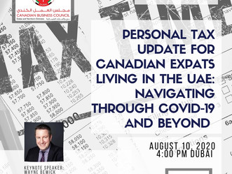 WEBINAR: Personal Tax Update for Canadian Expats Living in the UAE: Navigating Through COVID-19 and