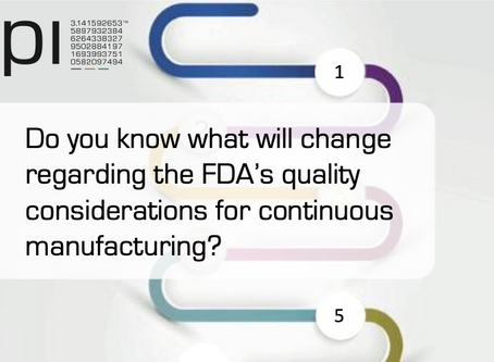Do you know what will change regarding the FDA's quality considerations for continuous man