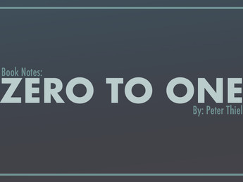 Book Notes: 'Zero to One' by Peter Thiel