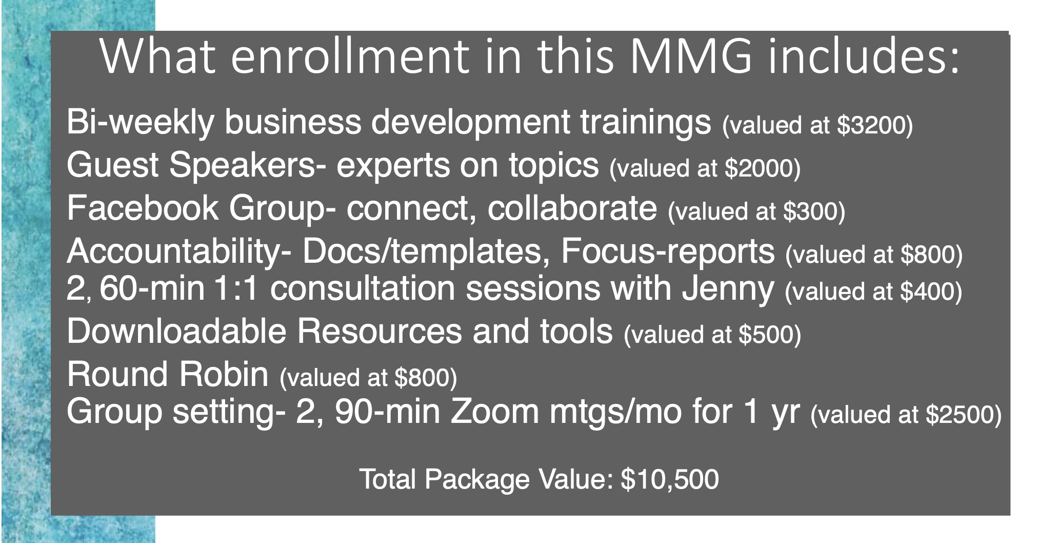 MMG Enrollment Includes