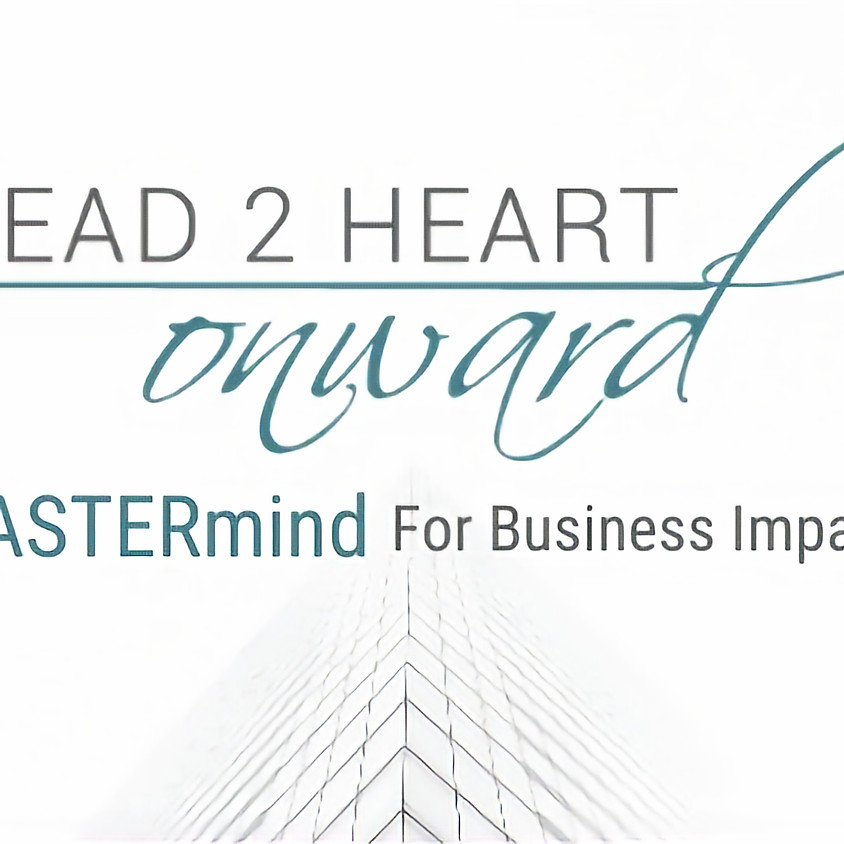 2021 Year-long Head2Heart Onward MASTERmind Group Membership