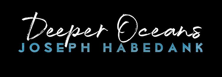Joseph Habedank - Deeper Oceans Cover Te
