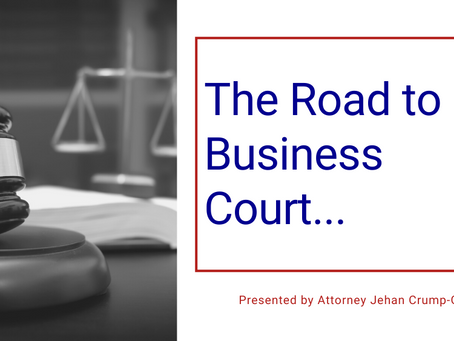 The Road to Business Court...