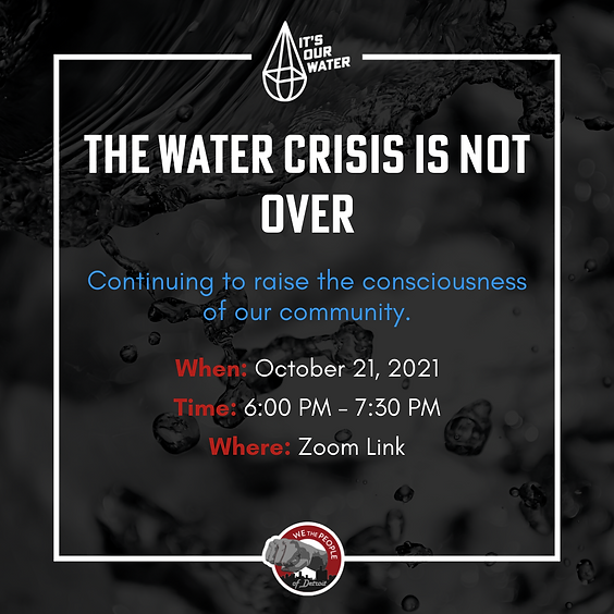 It's Our Water: The Water Crisis Is Not Over