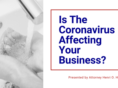 Is The Coronavirus Affecting Your Business?