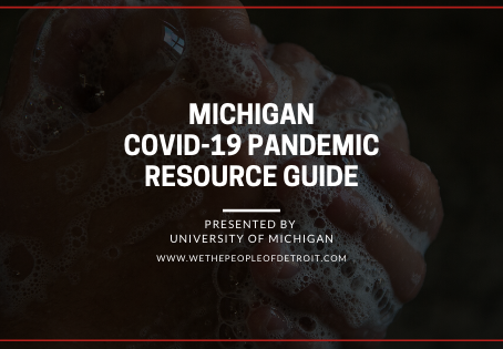 MICHIGANCOVID-19 PANDEMIC RESOURCE GUIDE