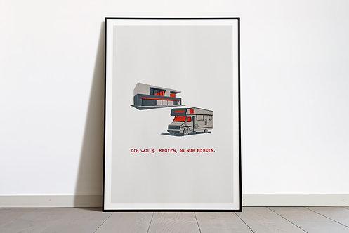 Digital Print «Ich will's kaufen, du nur borgen»