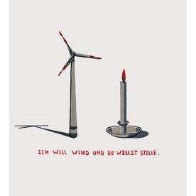 Ich will Wind und du willst Stille