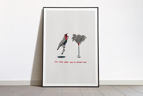 Digital Print «Ich lach laut und du lachst halt»