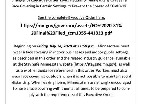 Gov. Walz's Exec Order starts July 25th...  Masks REQUIRED...  Ugh!