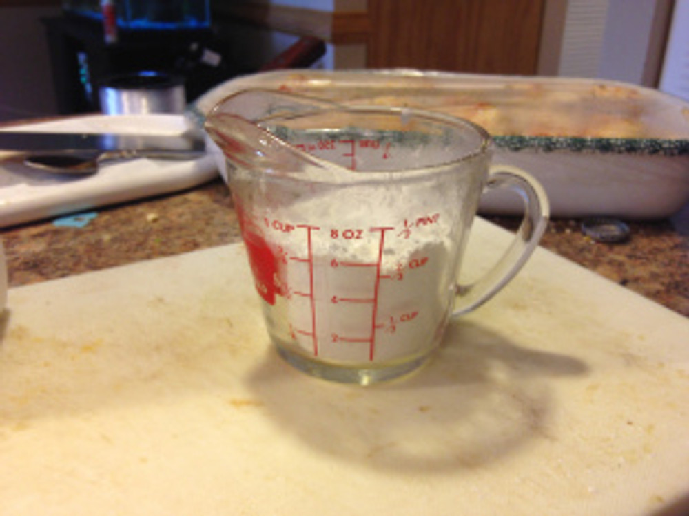 Ok, in a nice size mixing bowl take 3/4 cup flour.