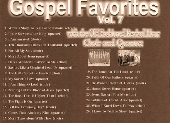 "Volume 7 of ""Gospel Favorites."" (Newly Released Songs Not On Any Other Album)"