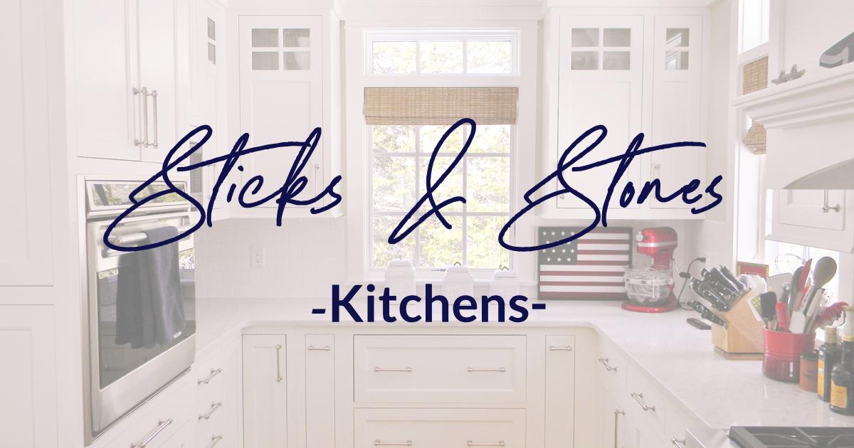 Sticks & Stones Kitchens