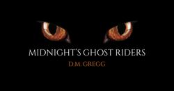 Midnight's Ghost Riders