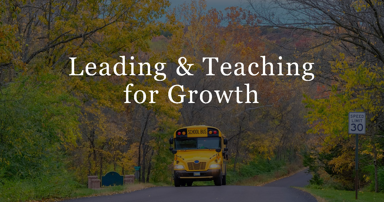 Leading & Teaching for Growth