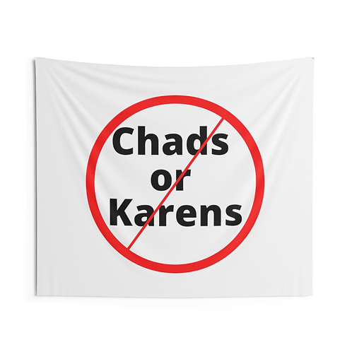 No Chads or Karens Indoor Wall Tapestry