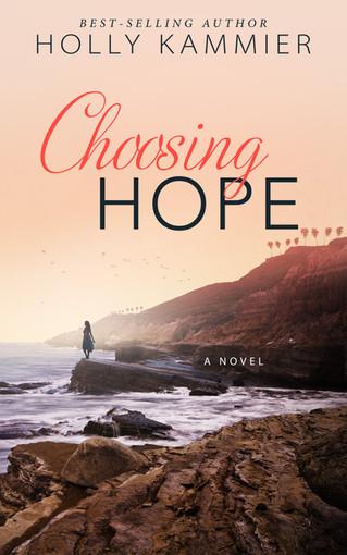 COVER REVEAL - CHOOSING HOPE by Holly Kammier