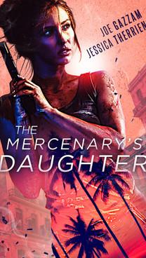 The Mercenary's Daughter by Jessica Therrien and Joe Gazzam