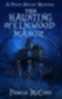 THE HAUNTING OF ELMWOOD MANOR 2.jpg