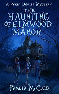 THE HAUNTING OF ELMWOOD MANOR 2.jpg
